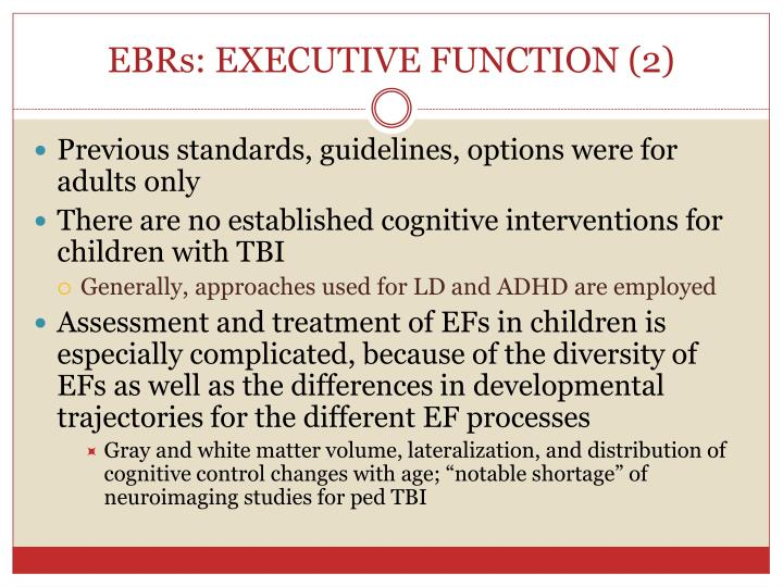 EBRs: EXECUTIVE FUNCTION (2)