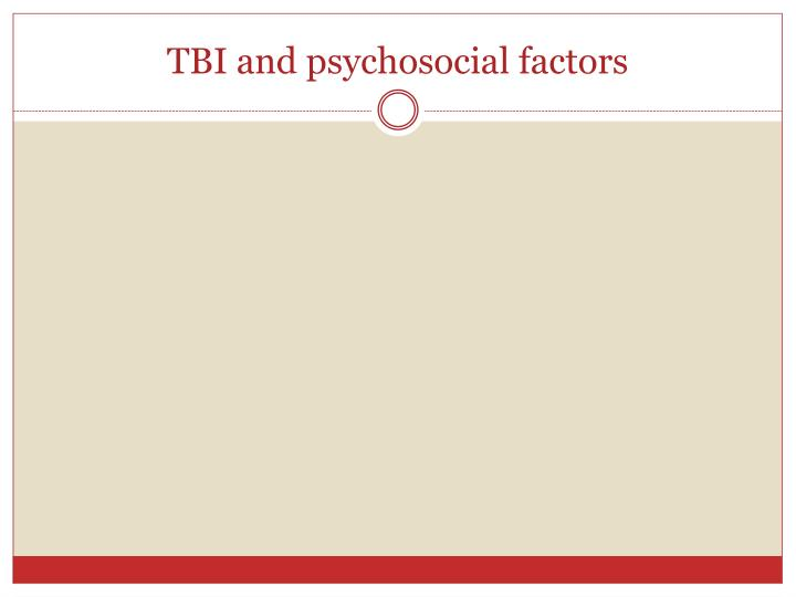 TBI and psychosocial factors