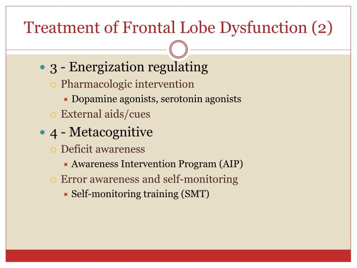 Treatment of Frontal Lobe Dysfunction (2)