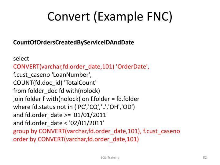 Convert (Example FNC)