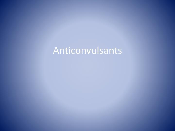 Anticonvulsants