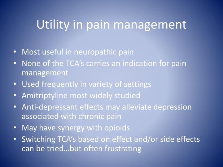 Utility in pain management