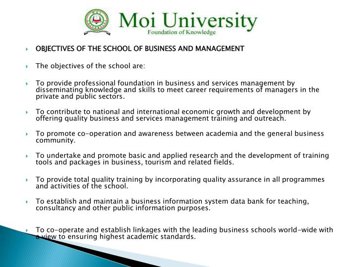 OBJECTIVES OF THE SCHOOL OF BUSINESS AND