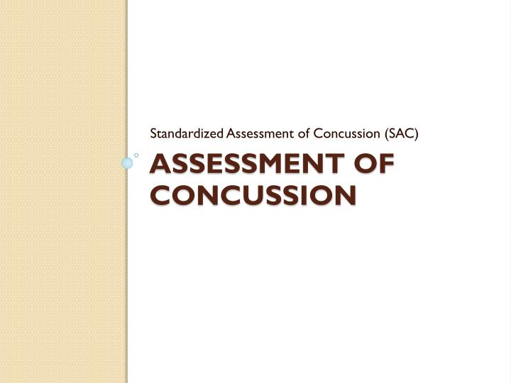 Standardized Assessment of Concussion (SAC)