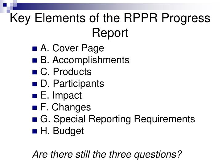 Key Elements of the RPPR Progress Report