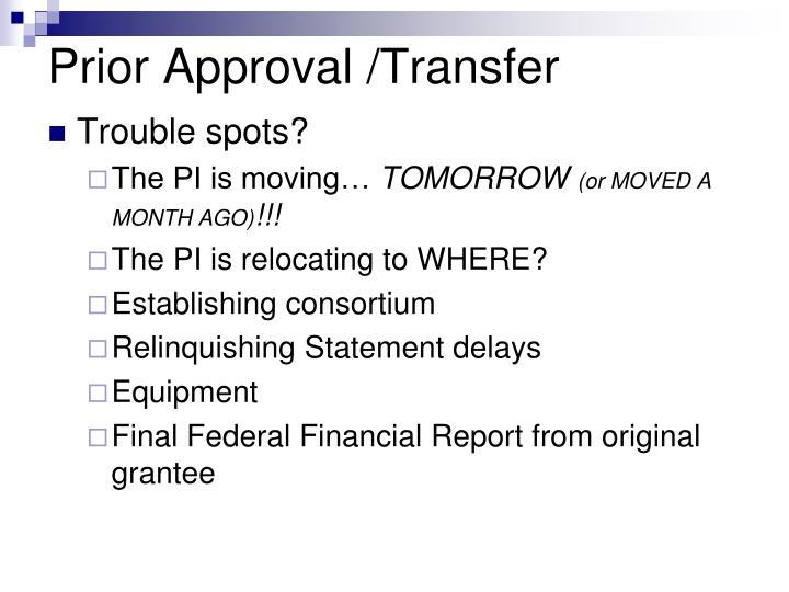 Prior Approval /Transfer