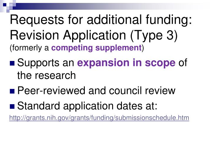 Requests for additional funding: Revision Application (Type 3)