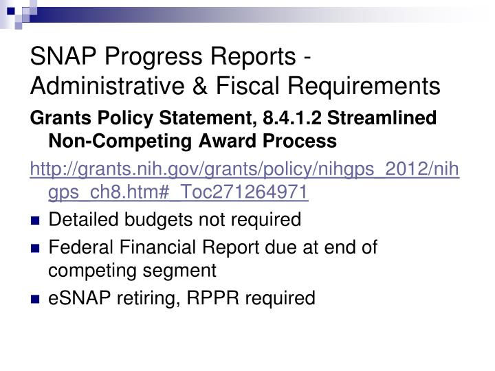 SNAP Progress Reports - Administrative & Fiscal Requirements