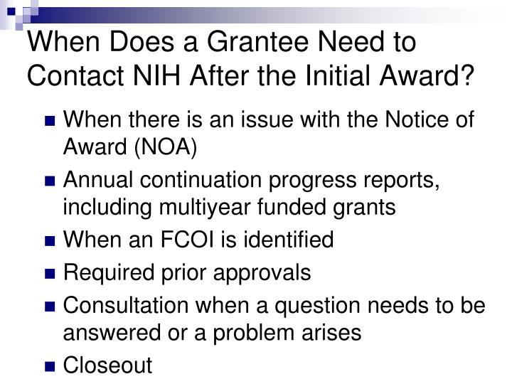 When Does a Grantee Need to Contact NIH After the Initial Award?