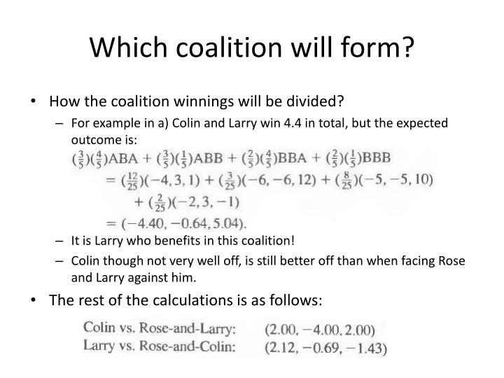 Which coalition will form?