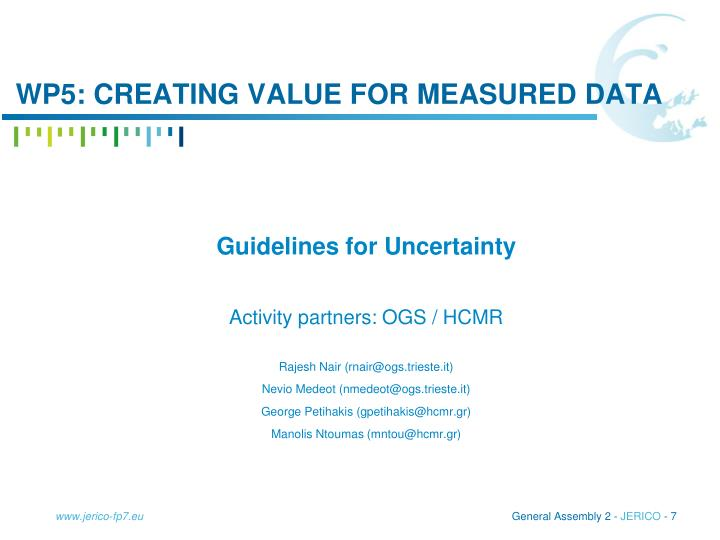 WP5: creating value for measured data