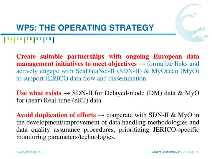 Wp5 the operating strategy