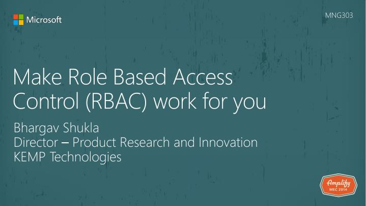 Make role based access control rbac work for you