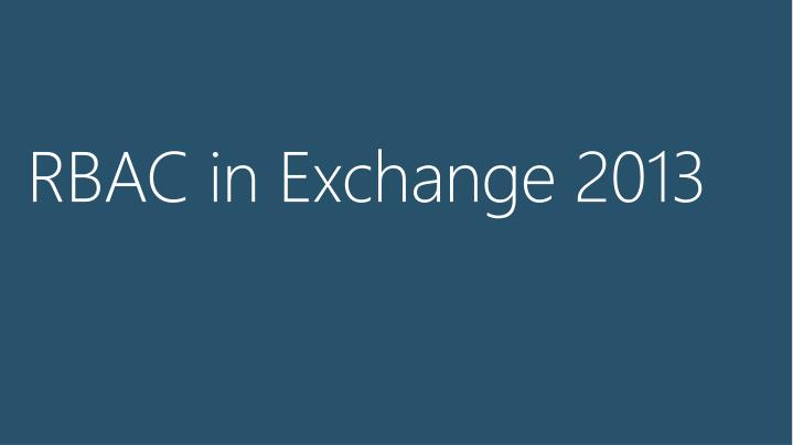 RBAC in Exchange 2013
