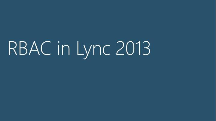 RBAC in Lync 2013