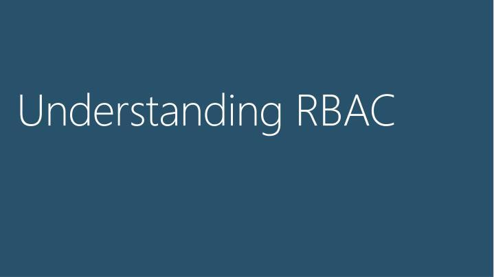 Understanding RBAC