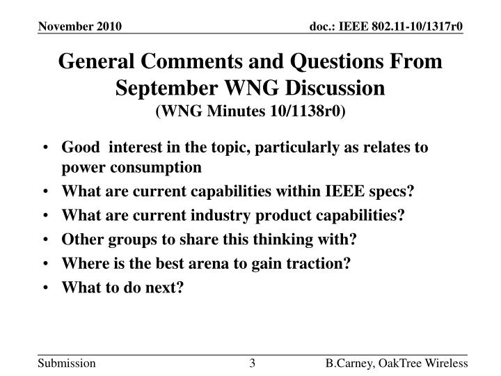 General comments and questions from september wng discussion wng minutes 10 1138r0