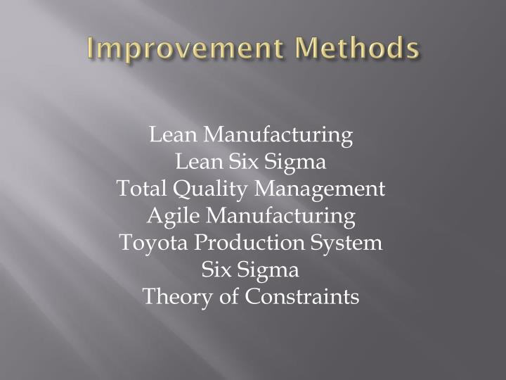 Improvement Methods