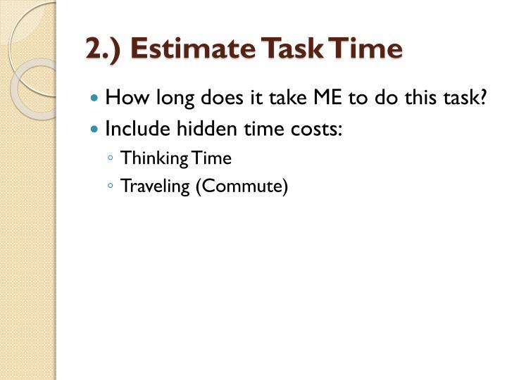 2.) Estimate Task