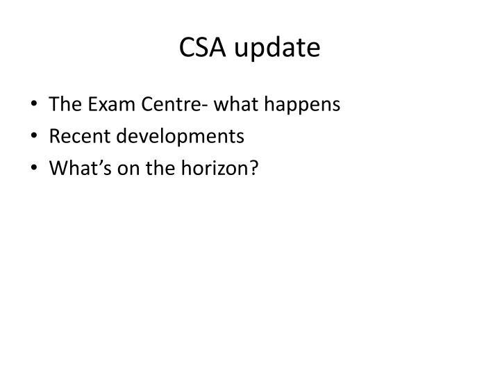 CSA update