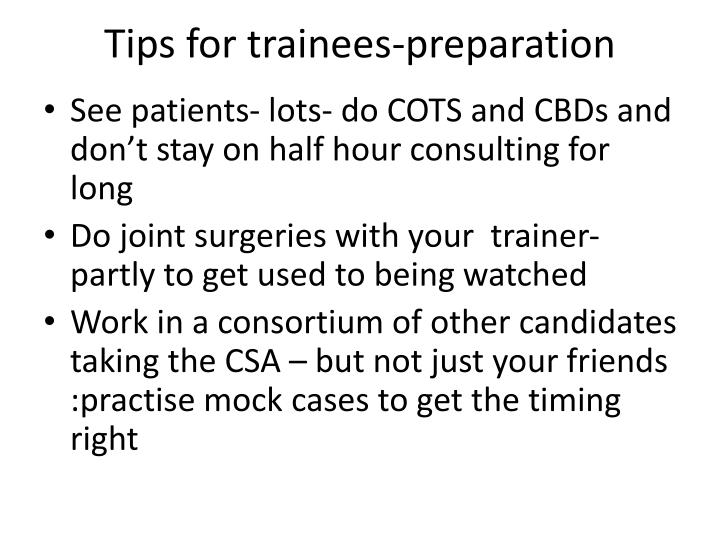 Tips for trainees-preparation
