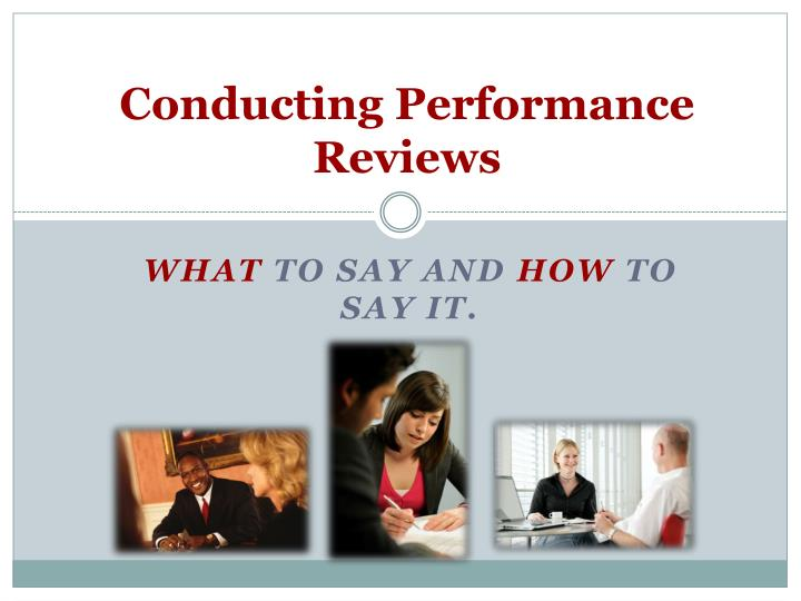 Conducting performance reviews