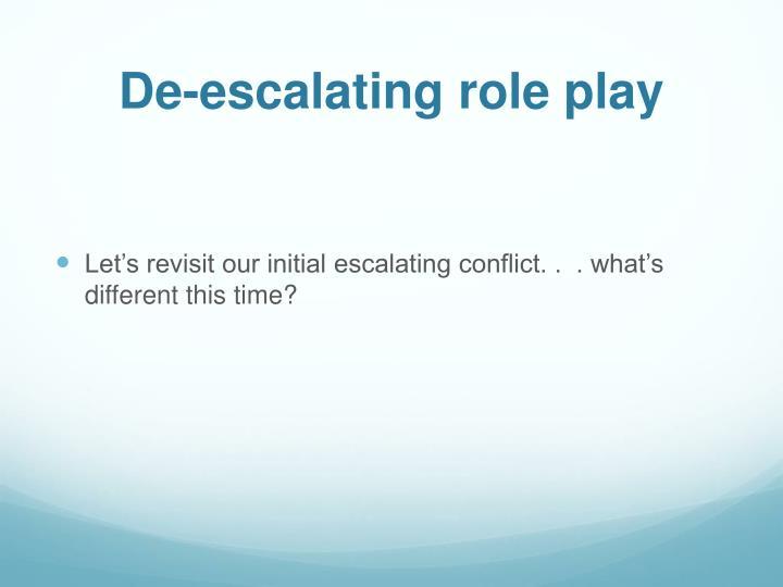 De-escalating role play