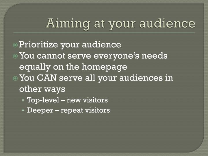 Aiming at your audience