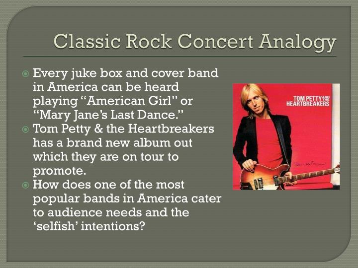 Classic Rock Concert Analogy