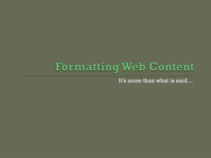 Formatting Web Content