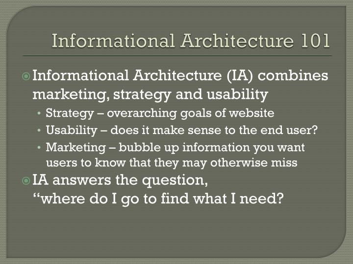 Informational Architecture 101