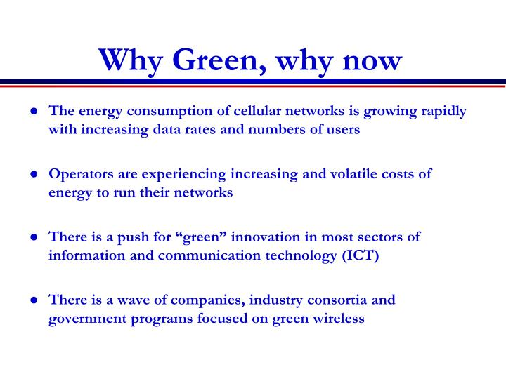 Why Green, why now