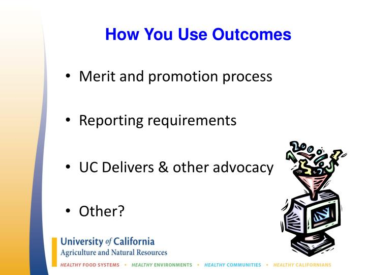 How You Use Outcomes