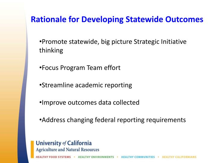Rationale for Developing Statewide Outcomes