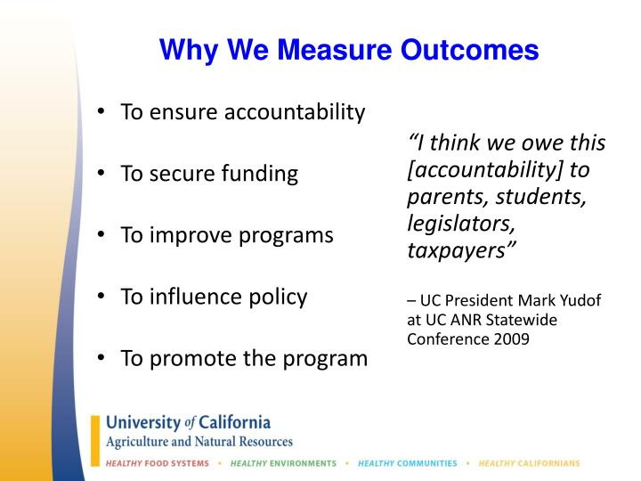 Why We Measure Outcomes