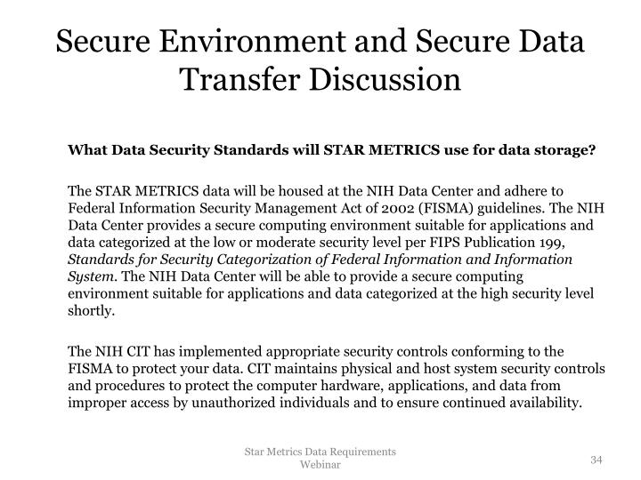 Secure Environment and Secure Data Transfer Discussion
