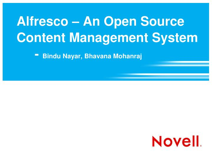 alfresco an open source content management system bindu nayar bhavana mohanraj