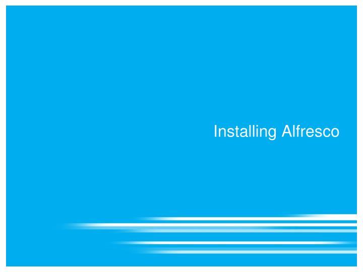 Installing Alfresco