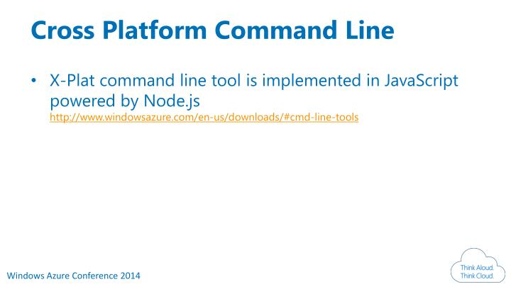 Cross Platform Command Line