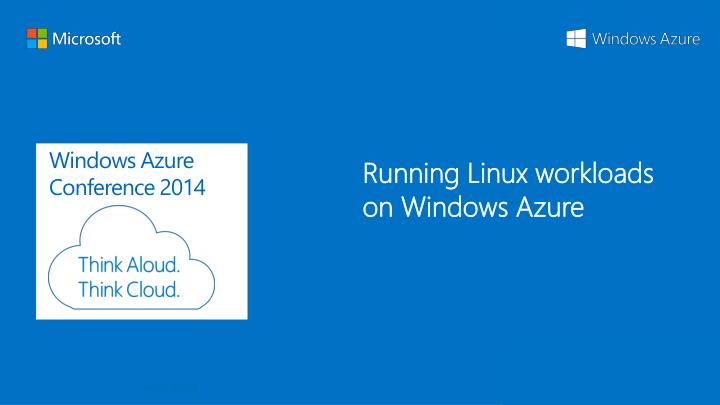 Running Linux workloads on Windows Azure
