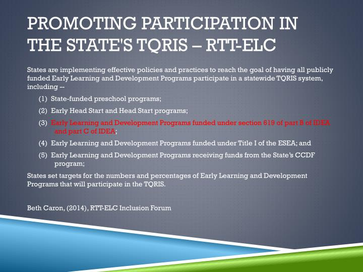 Promoting Participation in the State's