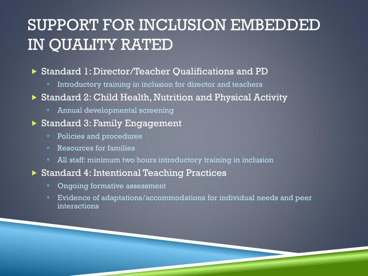 Support for Inclusion Embedded in Quality Rated