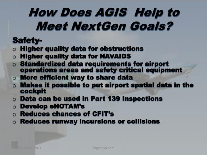 How Does AGIS  Help to Meet NextGen Goals?