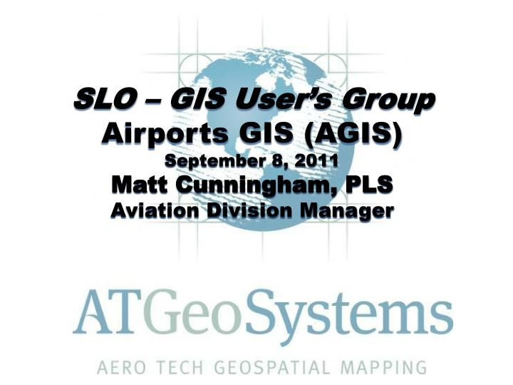 SLO – GIS User's Group
