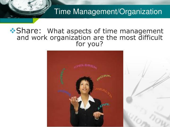 Time Management/Organization