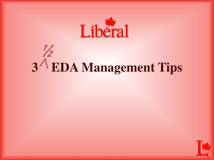 3 eda management tips