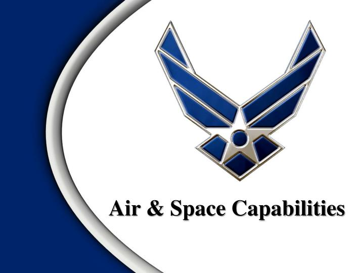 Air space capabilities