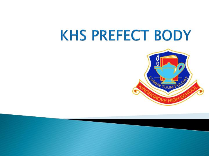 Khs prefect body