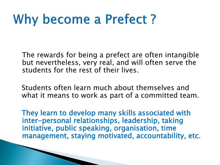 Why become a Prefect ?
