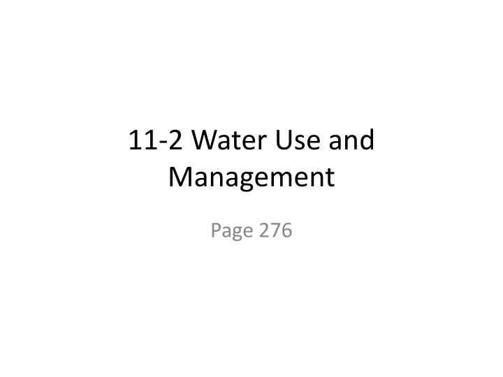 11 2 water use and management